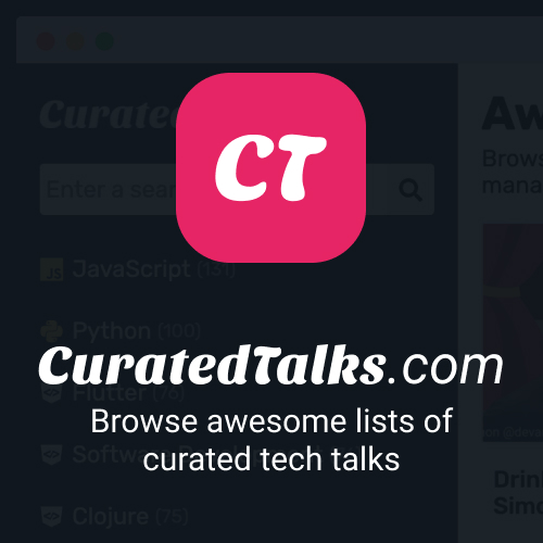 Explore awesome tech talks